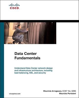 Data Center Fundamentals By Arregoces, Mauricio